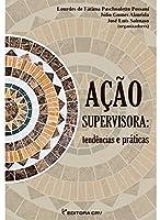 Acao Supervisora - Tendencias E Praticas