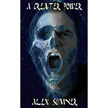 A Greater Power (The Demon Detective, and other stories Book 2)