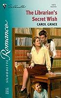 Librarian'S Secret Wish (Silhouette Romance)