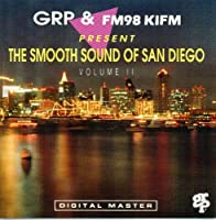 Grp & Kifm: Smooth Sound of San Diego 2