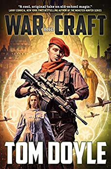 War and Craft: A Novel (American Craft Series Book 3) by [Doyle, Tom]