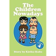 The Children Nowadays, Vol. 4