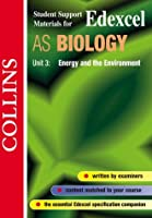 Edexcel Biology AS3: Energy and the Environment (Collins Student Support Materials)