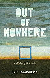 Out Of Nowhere: A collection of short stories (English Edition)