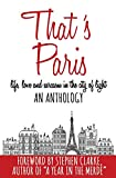 That's Paris: An Anthology of Life, Love and Sarcasm in the City of Light 画像