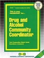 Drug and Alcohol Community Coordinator (Career Exam Ser:C-2776)