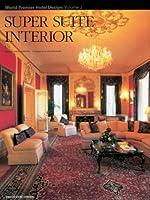 Super Suite Interior (World Premier Hotel Design)