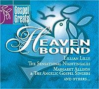 Gospel Greats: Heaven Bound