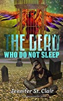 The Dead Who Do Not Sleep: Extended Distribution Version