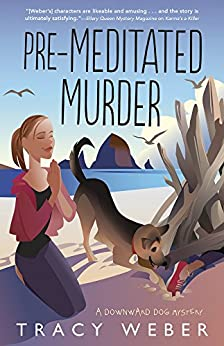 Pre-Meditated Murder (A Downward Dog Mystery) by [Weber, Tracy]