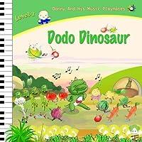 Dodo Dinosaur - Donny's Music Playmates: Musopia Piano Corner (Musopia Piano Series) (Volume 1) [並行輸入品]
