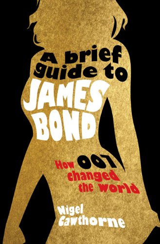 Download A Brief Guide to James Bond 0762446285