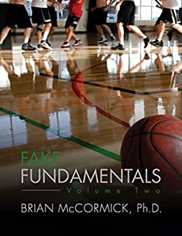 [McCormick, Brian]のFake Fundamentals: Volume 2 (English Edition)