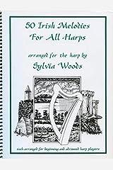 50 Irish Melodies for all Harps Spiral-bound