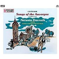カントルーブ : オーヴェルニュの歌 (全5集) (Canteloube : Songs of the Auvergne (complete) / Netania Davrath (soprano) | Orchestra conducted by Pierre de la Roche) [2XRCD] [日本語帯・解説・対訳付]