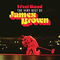 I FEEL GOOD: THE VERY BEST OF