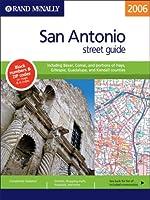 Rand Mcnally 2006 San Antonio: Street Guide (Rand Mcnally San Antonio, Texas Street Guide)