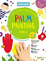 Palm Painting. Level 2: Stickers Inside! Strengthens Fine Motor Skills, Develops Patience, Sparks Conversation, Inspires Creativity (Clever Hands)