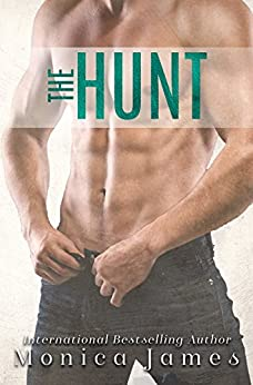 The Hunt (A Hard Love Romance Book 3) by [James, Monica]