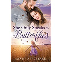 She Only Speaks to Butterflies (Magic at Cog Hill Book 1)