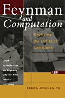 Feynman And Computation (Frontiers in Physics)