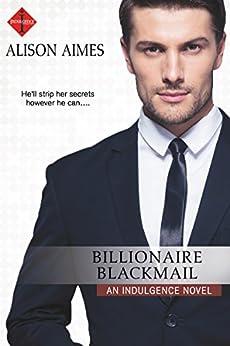 Billionaire Blackmail by [Aimes, Alison]
