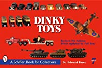 Dinky Toys (Schiffer Book for Collectors)