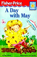 A Day With May Level 1 (All-star Readers)