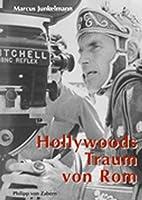 Hollywoods Traum von Rom (Kulturgeschichte der Antiken Welt) [並行輸入品]
