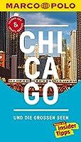 MARCO POLO Reisefuehrer Chicago und die grossen Seen: Reisen mit Insider-Tipps. Inklusive kostenloser Touren-App & Update-Service