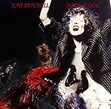 Dog Eat Dog / Joni Mitchell by Joni Mitchell (1996-03-19)