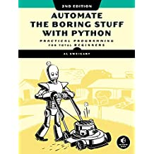 Automate the Boring Stuff with Python, 2nd Edition: Practical Programming for Total Beginners