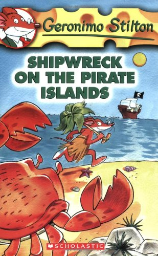 Shipwreck on the Pirate Islands (Geronimo Stilton)の詳細を見る