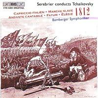 チャイコフスキー:幻想曲「運命」Op77 サマーリンのための悲歌 スラヴ行進曲 Op31 アンダンテ・カンタービレ(セレブリエール編) イタリア奇想曲 Op45 序曲「1812年」Op49 [Import]