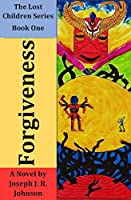 Forgiveness (The Lost Children Series)