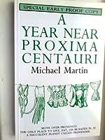A Year Near Proxima Centauri