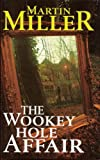 The Wookey Hole Affair