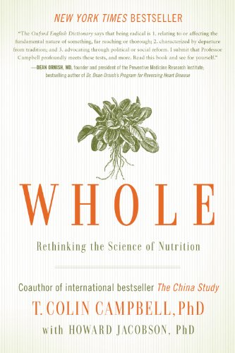 『Whole: Rethinking the Science of Nutrition (English Edition)』のトップ画像