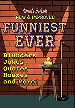Uncle John's New & Improved Funniest Ever by [Bathroom Readers' Institute]