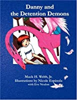 Danny and the Detention Demons