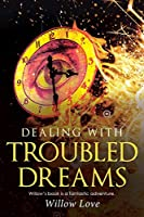 Dealing With Troubled Dreams