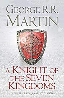 A Knight of the Seven Kingdoms by [Martin, George R.R.]