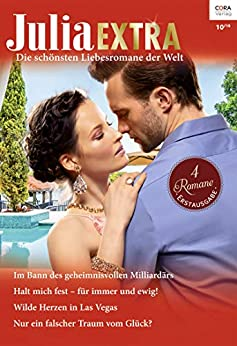Julia Extra Band 472 (German Edition) by [Hewitt, Kate, Bolter, Andrea, Marinelli, Carol]