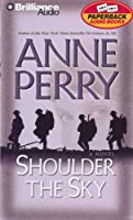 Shoulder the Sky (Perry, Anne)