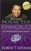 Rich Dad's Increase Your Financial IQ by Robert T. Kiyosaki(2013-09-19)