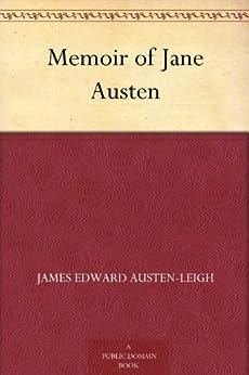Memoir of Jane Austen by [Austen-Leigh, James Edward]