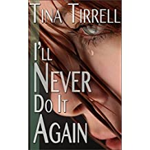 I'll Never Do It Again: *a First-Time Spanked, Spanking F M Fantasy*