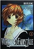 ワールドエンド・フェアリーテイル 4 (ガンガンWINGコミックス)