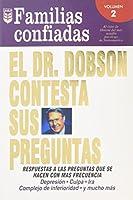 El Dr. Dobson Contesta Sus Preguntas: Familias Confiadas