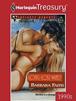 [Faith, Barbara]のLong-Lost Wife? (Silhouette Intimate Moments Book 730) (English Edition)